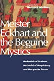 Meister-Eckhart-and-the-Beguine-Mystics-Hadewijch-of-Brabant-Mechthild-of-Magdeburg-and-Marguerite-Porete