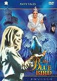 BLUE BIRD, THE (SINYAYA PTITSA)