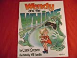 img - for Wendy and the Whine book / textbook / text book