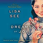 Dreams of Joy: A Novel | Lisa See