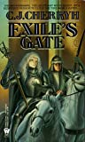 The Morgaine Cycle 4: Exile's Gate: Exile's Gate 4 (Daw Science Fiction)