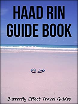 Haad Rin Guide Book (2015 Edition) by [Butterfly Effect Travel Guides]