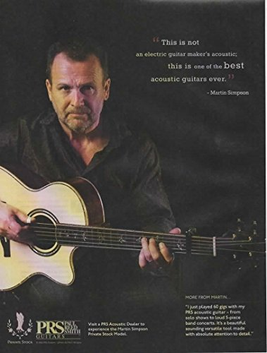 Magazine Print Ad: 2013 PRS Paul Reed Smith, Martin Simpson Private Stock, One of the Best Acoustic Guitars Ever'