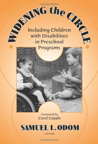 Widening the Circle: Including Children With Disabilities in Preschool Programs (Early Childhood Education, 83)
