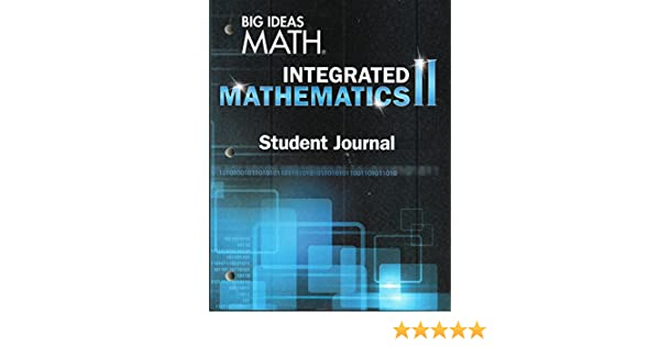 BIG IDEAS MATH Integrated Math 2: Student Journal: HOUGHTON