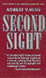 Second Sight, Robert V. Hine, 0520208919