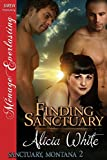 Finding Sanctuary [Sanctuary, Montana 2] (Siren Publishing Menage Everlasting)