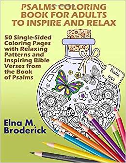 Amazon Com Psalms Coloring Book For Adults To Inspire And Relax 50
