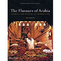 The Flavours of Arabia: Cookery and Food in the Middle East