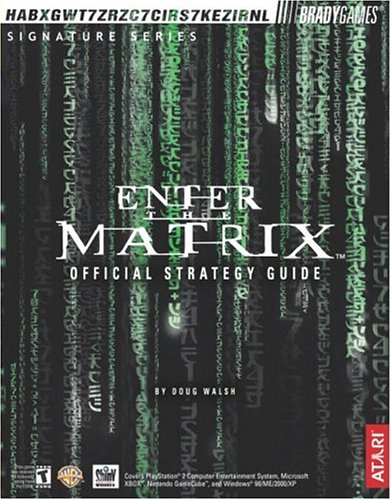 Read Online Enter the Matrix(TM) Official Strategy Guide (Bradygames Strategy Guides) PDF