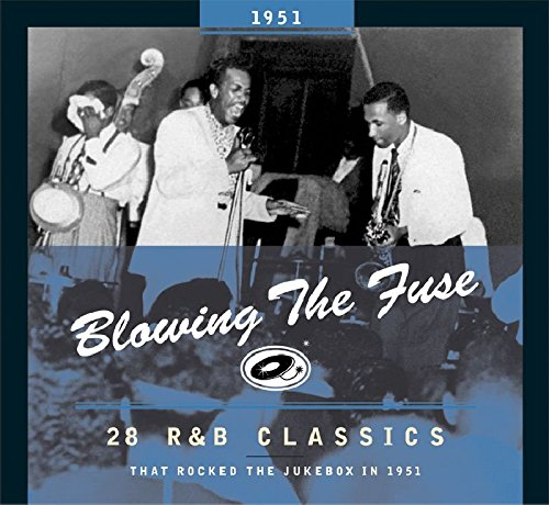 Blowing The Fuse 1951-classics That Rocked