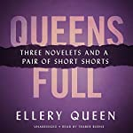 Queens Full: Three Novelettes and a Pair of Short Shorts | Ellery Queen