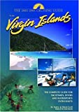 The Cruising Guide to the Virgin Islands: A Complete Guide for Yachtsmen, Divers and Watersports Enthusiasts by Nancy Scott (2004-11-03)