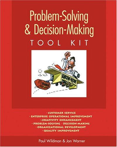 (Problem-Solving & Decision-Making Tool Kit)