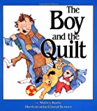 The Boy and the Quilt, Shirley S. Kurtz, 1561480096