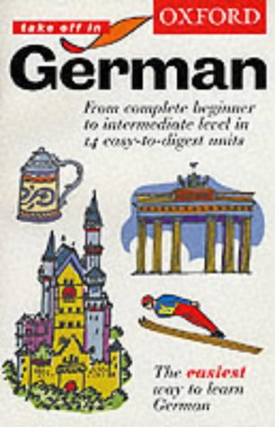Oxford Take Off in German: Course Book