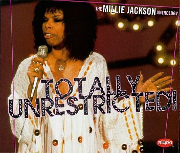 Totally Unrestricted! The Millie Jackson Anthology by JACKSON,MILLIE