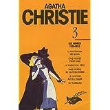 INTÉGRALE A.CHRISTIE TOME III - LES ANNÉES 1930-33
