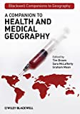img - for A Companion to Health and Medical Geography by Tim Brown (2009-12-21) book / textbook / text book