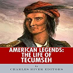 American Legends: The Life of Tecumseh