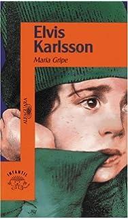 Elvis Karlsson (Spanish Edition)