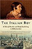 The Italian Boy, Sarah Wise, 0805078495
