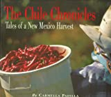 The Chile Chronicles, Carmella Padilla, 0890133506