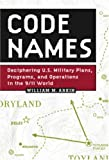 Code Names, William M. Arkin, 1586420836