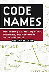 Amazon william m arkin books biography blog audiobooks kindle code names deciphering us military plans programs and operations in the 911 fandeluxe Gallery
