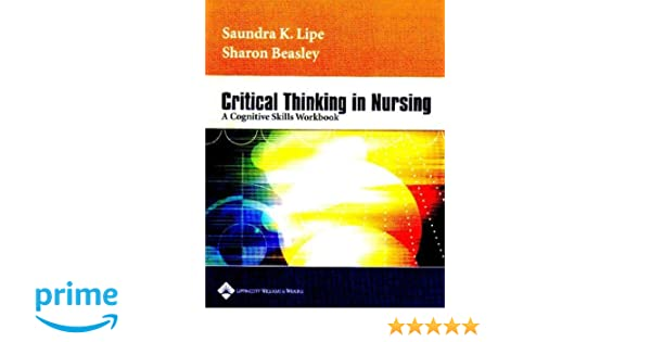PDF  Critical Thinking in Nursing  A Cognitive Skills Workbook     Pinterest