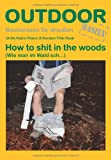 How to sh... in the woods