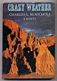 Crazy Weather, Charles L. McNichols, 0670245585