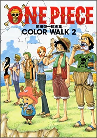 Onepieceイラスト集 Colorwalk 2 ジャンプコミックス デラックス