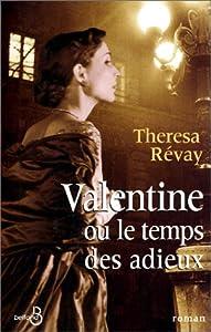 """Afficher """"Valentine ou Le temps des adieux"""""""
