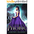 Phobic (The Forbidden Doors Book 1)
