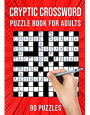 Cryptic Crossword Puzzle Book for Adults: Quick Daily Cryptic Cross Word Activity Books | 90 Puzzles (UK Version)