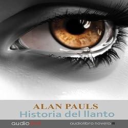 Historia del llanto [History of Crying]