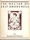 The Nectar of Self-Awareness, Jnaneshwar Maharaj, 0914602497