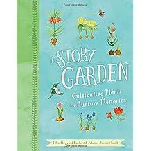 The Story Garden: Cultivating Plants to Nurture Memories
