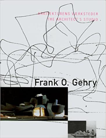 Frank O  Gehry: Arkitekturens Vaerksteder / The Architect's