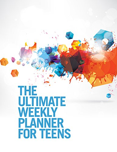 The Ultimate Weekly Planner for Teens