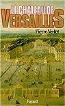 Le château de Versailles par Verlet