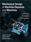 J. A. Collins's H.R. Busby's G.H. Staab's Mechanical Design 2nd(Second) edition(Mechanical Design of Machine Elements and Machines [Hardcover])(2009)