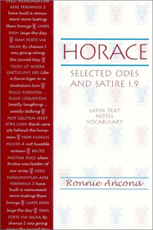Horace: Selected Odes and Satire 1.9 (Latin Edition)
