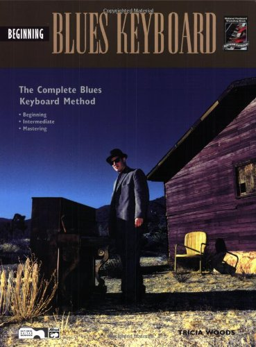 Alfred Beginning Blues Keyboard - Complete Blues Keyboard Method: Beginning Blues Keyboard (Book & DVD)