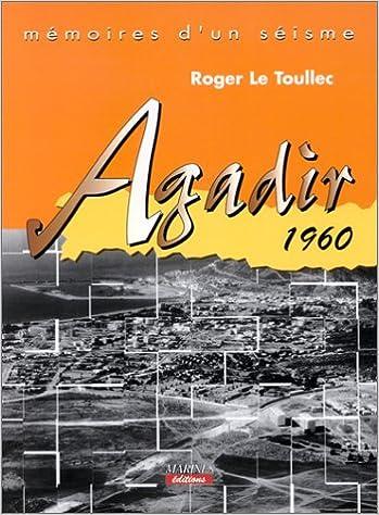 En ligne téléchargement gratuit Mémoires d'un séisme : Agadir 1960 pdf