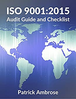 Amazon iso 90012015 audit guide and checklist ebook patrick iso 90012015 audit guide and checklist by ambrose patrick fandeluxe Gallery