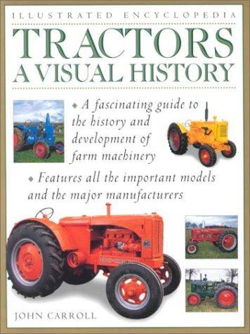 Read Online Tractors: Visual History (Illustrated Encyclopedia) pdf epub