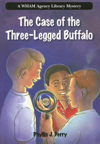 Download The Case of the Three-Legged Buffalo (Wham Agency Library Mysteries) pdf epub