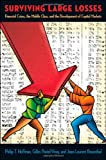 Surviving Large Losses, Philip T. Hoffman and Gilles Postel-Vinay, 0674024699
